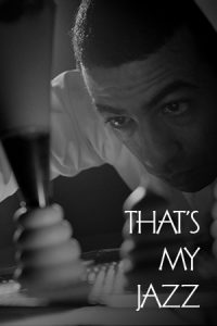 That's My Jazz Film Poster